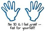 70th birthday, feel me birthday humor t-shirts