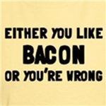 You Like Bacon