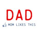 Dad: Mom Likes This