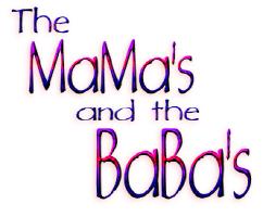 Mamas and Babas