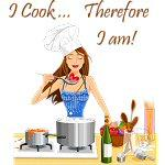 I Cook... Therefore I Am