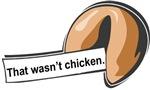 That Wasn't Chicken