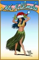 Mele Kalikimaka ( Merry Christmas in Hawaiian)