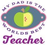 Dad Worlds Best Teacher