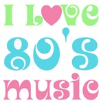 I Love 80's Music T-shirts and Gifts