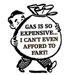Gas is So Expensive I Can't Even Afford to Fart