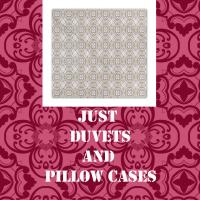Just Duvets and Pillow Cases
