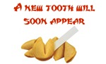 A New Tooth Fortune
