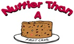 Nuttier Than a Fruitcake