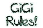 GiGi Rules!