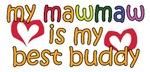 MawMaw is My Best Buddy