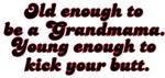 Young Enough Grandmama