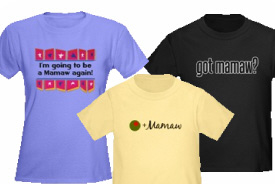 Mamaw Gifts and T-Shirts