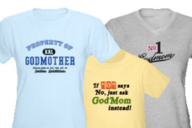 T-Shirts and Gifts for Godmothers