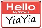 Hello, My name is YiaYia