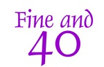Fine and 40
