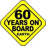 60 years on board Earth! 60th Birthday.