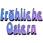 Frohliche Ostern, Happy Easter T-Shirts and Gifts!
