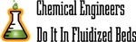 Chemical Engineers Do It