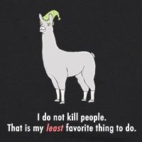 I do not kill people.