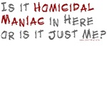 Funny Halloween Shirt - Homocidal Maniac