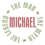 Michael The Man The Myth The Legend T-shirts Gifts
