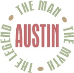 Austin the Man the Myth the Legend T-shirts Gifts