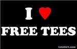 I Love Free Tees