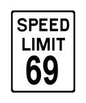 Speed Limit 69