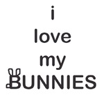 i love my bunnies