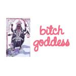 Bitch Goddess - Apparel