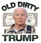 OLD DIRTY TRUMP