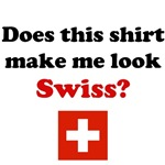 Does This Shirt Make Me Look Swiss?