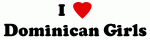 I Love Dominican Girls