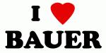 I Love BAUER