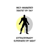 Dental Superhero
