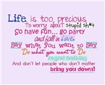 Life is too Precious