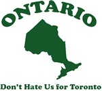 Ontario: Don't Hate Us for Toronto