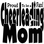 Proud to be a Fan! Cheer Mom