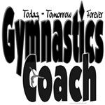 Today Tomorrow Forever Gymnastics Coach