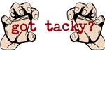got tacky?