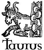 Taurus: April 21 – May 21