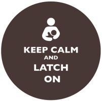 Keep Calm and Latch On Dark Brown