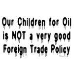 No Children For Oil