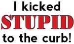 Kicked Stupid To Curb