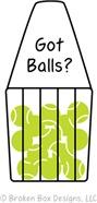 Got Balls?