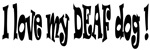 Deaf Dogs Bumper Stickers and More