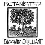 Bloomin Brilliant Botanists
