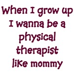 I Wanna Be A Physical Therapist