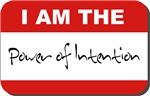 I AM THE Power of Intention